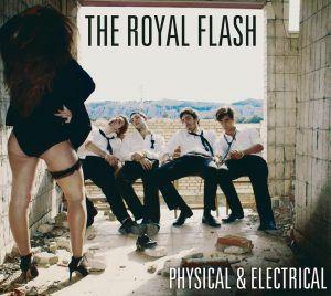 Portada ultimo trabajo The Royal Flash:  Physical & Electrical